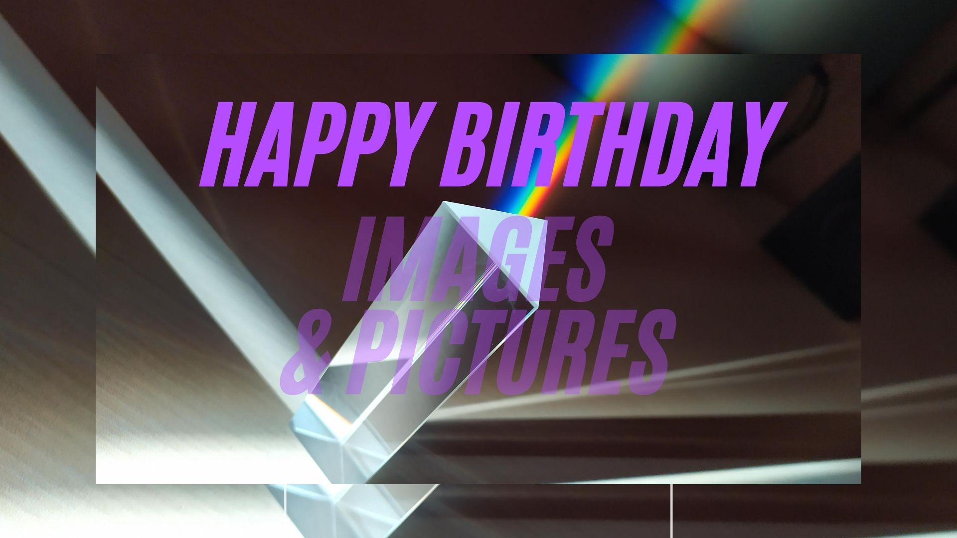 Happy Birthday Images/Pictures