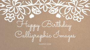 Happy Birthday Calligraphic Images.