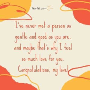 Congratulations My Love!