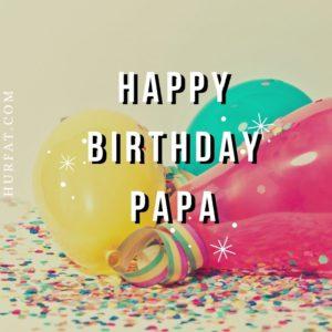 Happy Birthday Papa HD Pics