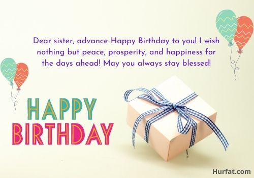Advance happy birthday wishes for sister