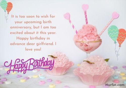 Advance happy birthday wishes for girlfriend