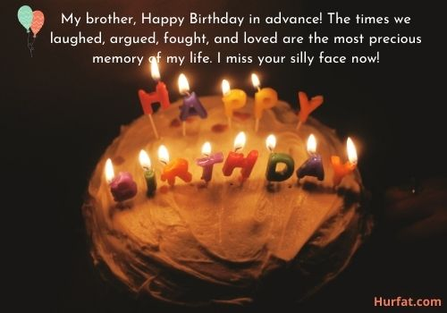 Advance happy birthday wishes for brother