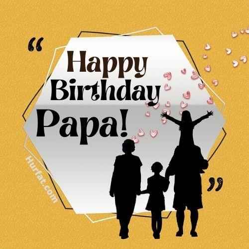 Happy Birthday Papa Image