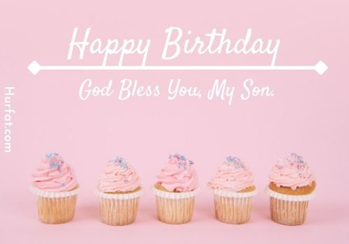 Blessing birthday wishes for son