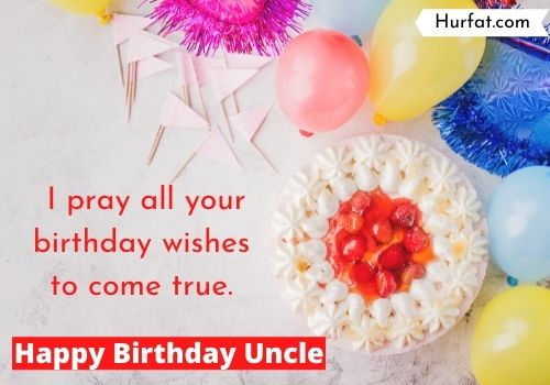 Happy birthday, uncle god bless you